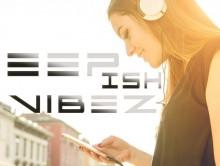 DEEPish Vibez